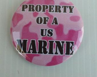 "USMC 2.25"" Button * Magnet * or Mirror, Property of a USMC Marine"