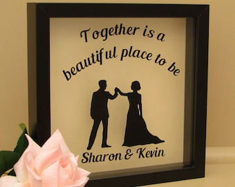 Personalised Wedding Couple Box Frame - 'Together is a beautiful place to be' - Wedding | Anniversary Gifts - Black
