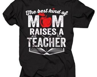 Gift For Mother Gift For Teacher's Mom T-shirt Mother's Day Gifts For Teachers