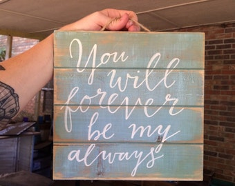Painted Wood sign