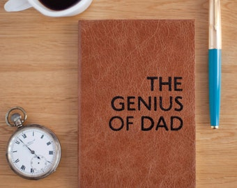Leather notebook for Dad - Father's Day - Gift for Daddy - Genius of Dad notebook