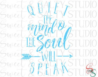 quiet the mind and the soul will speak digital file