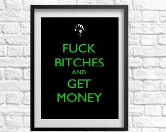 Fuck Bitches bekommen Geld Biggie Smalls