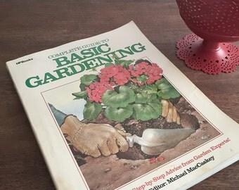 Vintage Book, Guide to Basic Gardening, Gardening Book