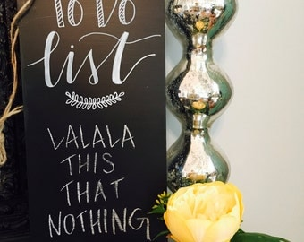 To Do List Chalkboard Sign