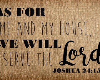 Custom Canvas Art, Custom Wall Art, Burlap Canvas Art, As for Me and My House We Will Serve the Lord, Joshua 24:13