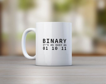 Binary It's as easy as 01 10 11 Mug