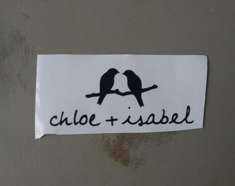Chloe and Isabel Vinyl Decal