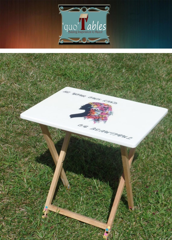 QuoTables hand designed folding tables-Be your own Kind of Beautiful