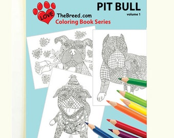 Pit Bull Dog Coloring Book for Adults by Love The Breed Volume 1