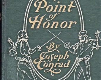 The Point of Honor by Joseph Conrad First Edition 1908