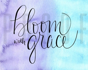 Bloom with Grace | Blue and Purple | Watercolor | Handwritten | Handmade | Digital Artwork | Instant Downloand
