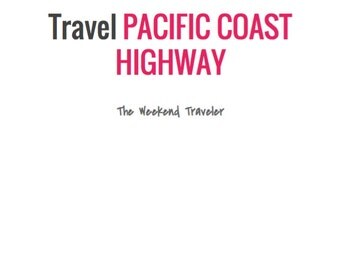 TwoDay Travel Itinerary - Pacific Coast Highway