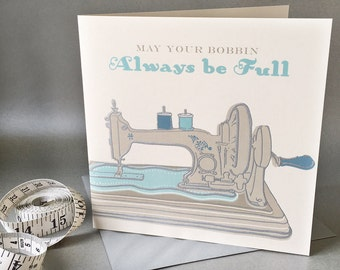 Hand engraved vintage sewing machine greetings card - may your bobbin always be full. Blank card. 150mm x 150mm