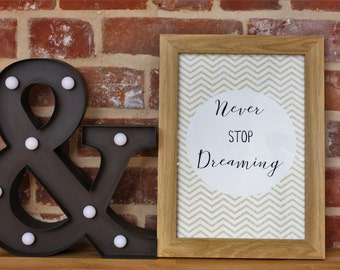 Gold Chevrons Quote Print, Never Stop Dreaming, Geometric design, Nursery Decor, Wall Art, Inspiration Wall