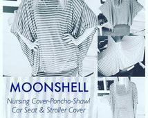 MoonShell Nursing Poncho-Shawl-Car Seat & Stroller Cover