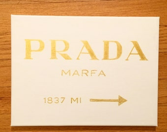 Prada Marfa/Prada Sign/Custom Prada Sign
