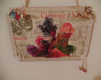 Shabby Chic Picture Plaque/ Vintage Carnevale a Venezia. Handcrafted