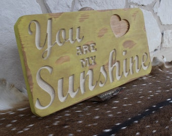 You Are My Sunshine Sign, Custom Wood Sign, Carved Sign, Fun Signs, Soild Wood Sign, Wall Art