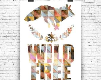 Art Print Wild and free