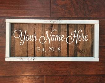 Custom Wood Established Sign