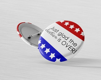 Election 2016 Pin - Only in America - Republican Pin - Presidential Election - Democrat Magnet - Patriotic Decor - Refrigerator Magnet