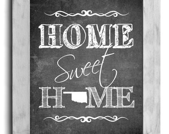 Oklahoma Art, Home Sweet Home Print, State Print, State Art, Map Art, Chalkboard Print, Housewarming Gift, Shabby Chic Decor, Cottage Decor