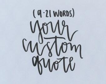 Custom Handwritten Quote