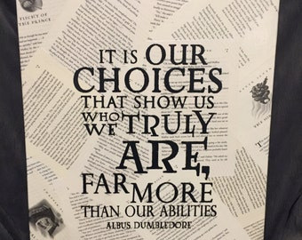 Harry Potter (It is our choices that show us who we truly are...)