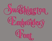 Swashington 7 Size Font  Machine Embroidery Font Instant Download 8 Formats Embroidery Pattern