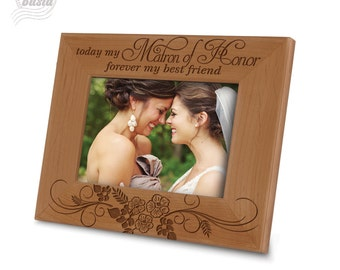 Matron of Honor Picture Frame- Best Friend Piture Frame- Wedding gift Picture Frame- Engraved Natural Wood Picture Frame
