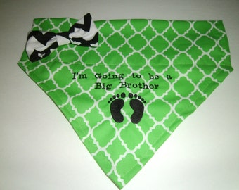 New, Dog Bandana,  I'm Going to be a Big Brother, Bow, Green,  Baby Announcement