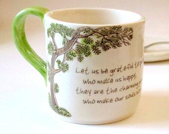 Let Us Be Grateful ... Proust Quote . Handmade Coffee Mug . Friendship and Happiness . Gratitude . Gardener Mug . Marcel Proust  . Tree