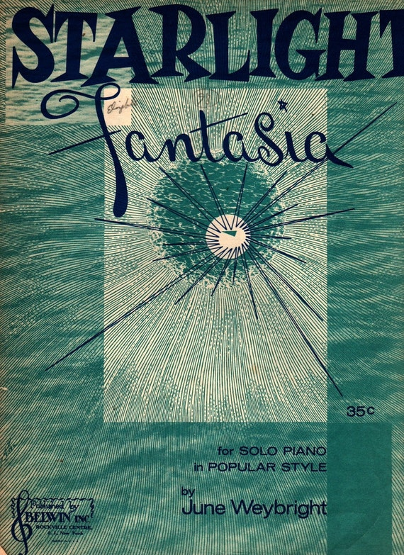 Starlight Fantasia for Solo Piano - June Weybright - 1945 - Vintage Sheet Music