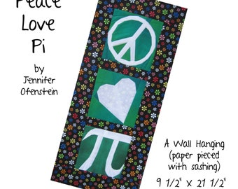 Peace, Love, Pi - 3 blocks to paper piece with wall hanging instructions PDF