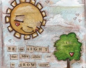 Original Folk Art Mixed Media Motivational Inspirational Painting - Be the Light - Free U. S. shipping