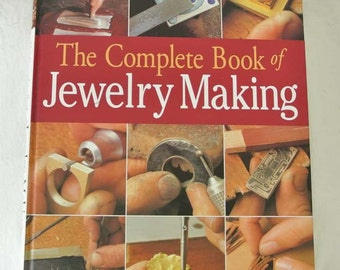 The Complete Book of Jewelry-Making by Carles Codina