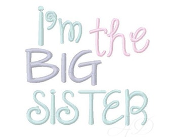 Big Sis Sister Embroidery Design Embroidery Font 4x4 5x7 6x10