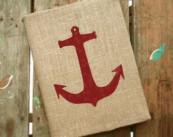 Anchor -  Burlap Journal  - Refillable Journal Cover  - Notebook included -  Lined or Blank - Nautical Journal - Anchor Journal