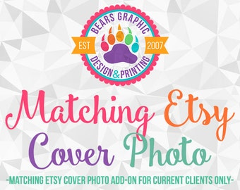 Matching Etsy Cover Photo Add-On for Current Design Clients, Made to Match, Design Add-on