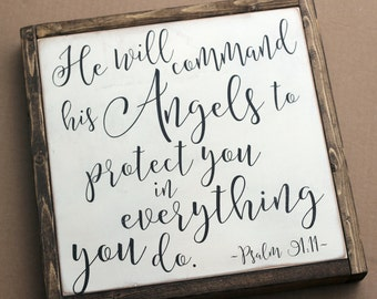 He Will Command His Angels | handpainted wood sign | Pastoral Benediction | Bible Verse Scripture | Psalm 91:11 | Guardian Angels girls room