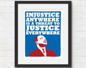 """Martin Luther King Jr Quote Typography Art Print - 8x10 or 11x14 """"Injustice Anywhere is a Threat To Justice Everywhere"""" Political Art Poster"""