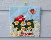 RESERVED Dream wall hanging wall art birdie bird flowers strawberry