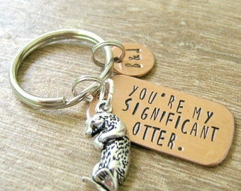 Personalized Otter keychain, You're My Significant Otter, optional disc with initials, anniversary gift, engagement gift, wedding gift