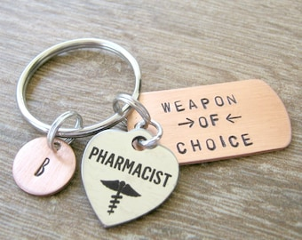 Pharmacist Keychain, Weapon of Choice, personalized pharmacist keychain, personalized pharmacist gift, optional personalized initial disc