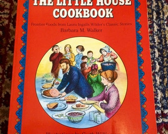 Little House Cook Book