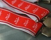 Be a Pepper Suspenders, Vintage Dr Pepper
