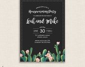 HOUSE & WARMING - DIY Printable Party Invitation - Modern Calligraphy Housewarming Party - Cactus, Succulent, Black, Gray, Mod, Flowers