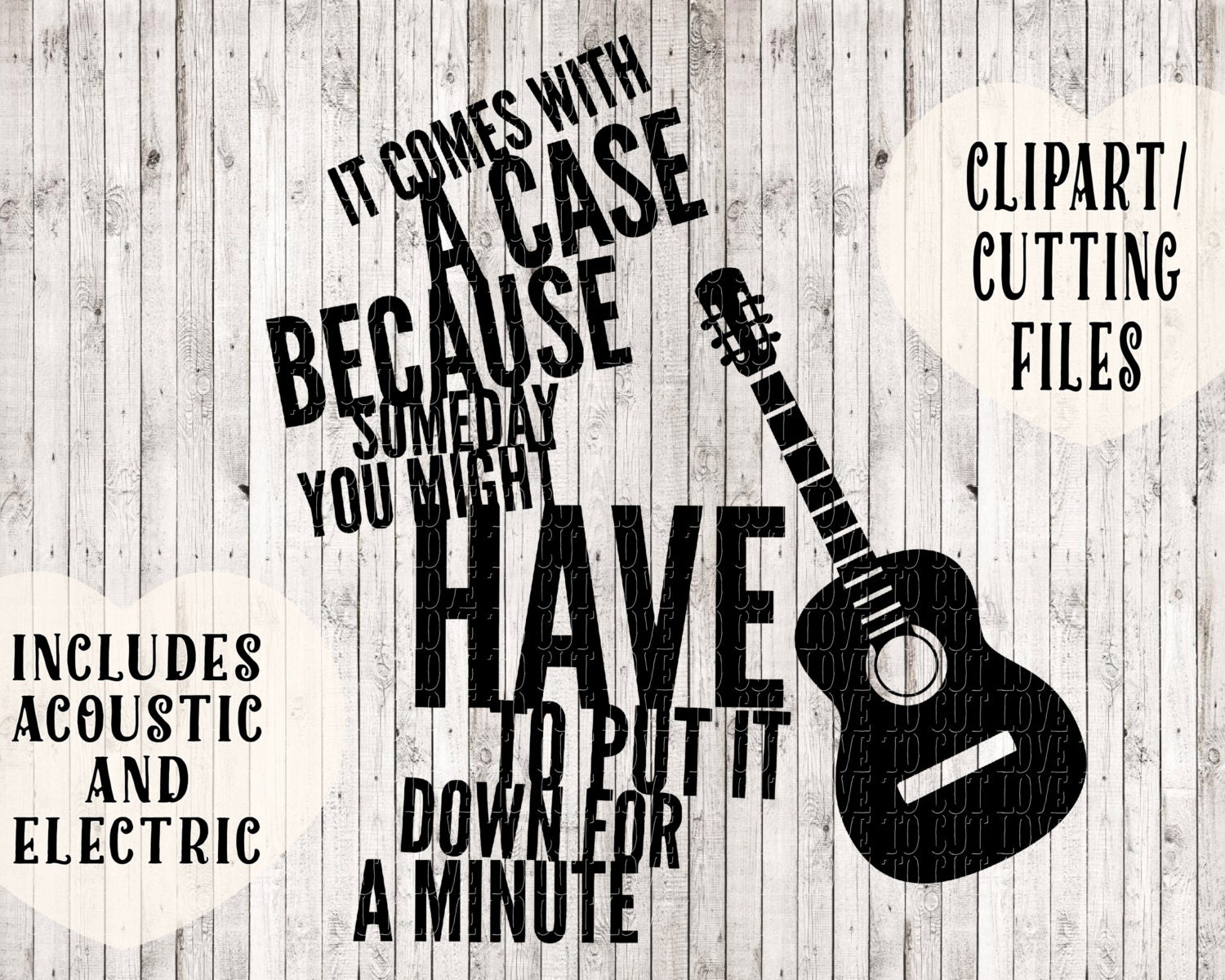 It Comes With A Case Because Guitar Svg Music Svg Quote Svg