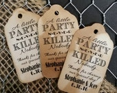 """A Little Party never Killed Nobody Great Gatsby 1920s Choose your quantity SMALL 2"""" Favor Tag"""